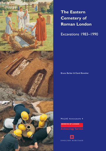 The eastern cemetery of Roman London: excavations 1983–1990