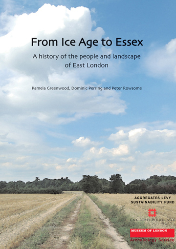 From Ice Age to Essex: a history of the people and landscape of East London -