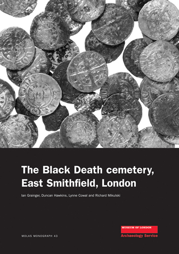 The Black Death cemetery, East Smithfield, London