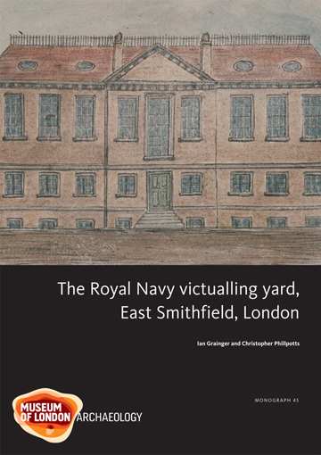 The Royal Navy victualling yard, East Smithfield, London