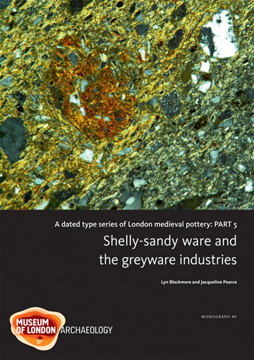 A dated type series of London medieval pottery: Part 5, Shelly-sandy ware and the greyware industries