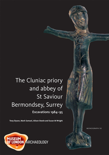 The Cluniac priory and abbey of St Saviour Bermondsey, Surrey: excavations 1984–95