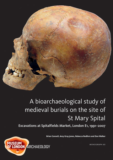 A bioarchaeological study of medieval burials on the site of St Mary Spital: excavations at Spitalfields Market, London E1, 1991–2007