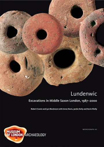Lundenwic: excavations in Middle Saxon London, 1987–2000