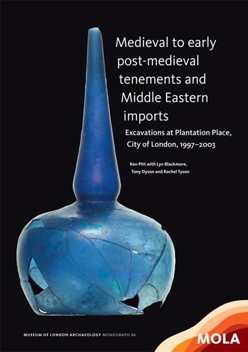 Medieval to early post-medieval tenements and Middle Eastern imports: excavations at Plantation Place, City of London, 1997–2003