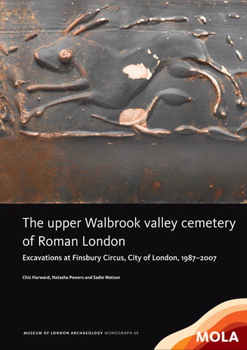 The upper Walbrook valley cemetery of Roman London: excavations at Finsbury Circus, City of London, 1987–2007