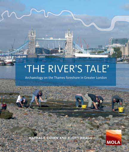 'The river's tale': archaeology on the Thames foreshore in Greater London