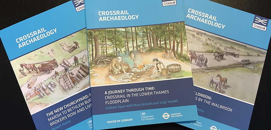 Final MOLA books in the Crossrail Archaeology series
